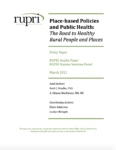 Place-based Policies and Public Health: The Road to Healthy Rural People and Places (Cover Image)