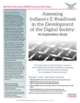 Assessing Indiana's E-Readiness in the Development of the Digital Society 2017 (Cover Image)